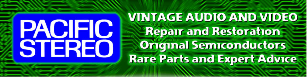 Welcome To Pacific Stereo - Vintage Audio Repair, Parts and